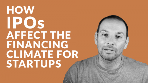 How do IPOs Affect the Financing Climate for Startups?