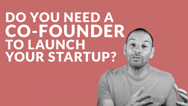 Do You Need a Co-founder to Launch Your Startup?
